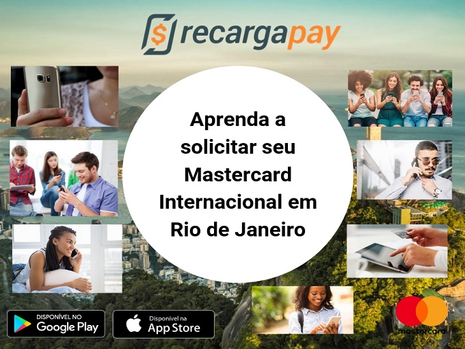 Aprenda a solicitar seu Mastercard Internacional em Rio de Janeiro