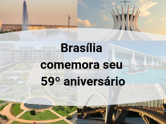 Brasília comemora seu 59º aniversário