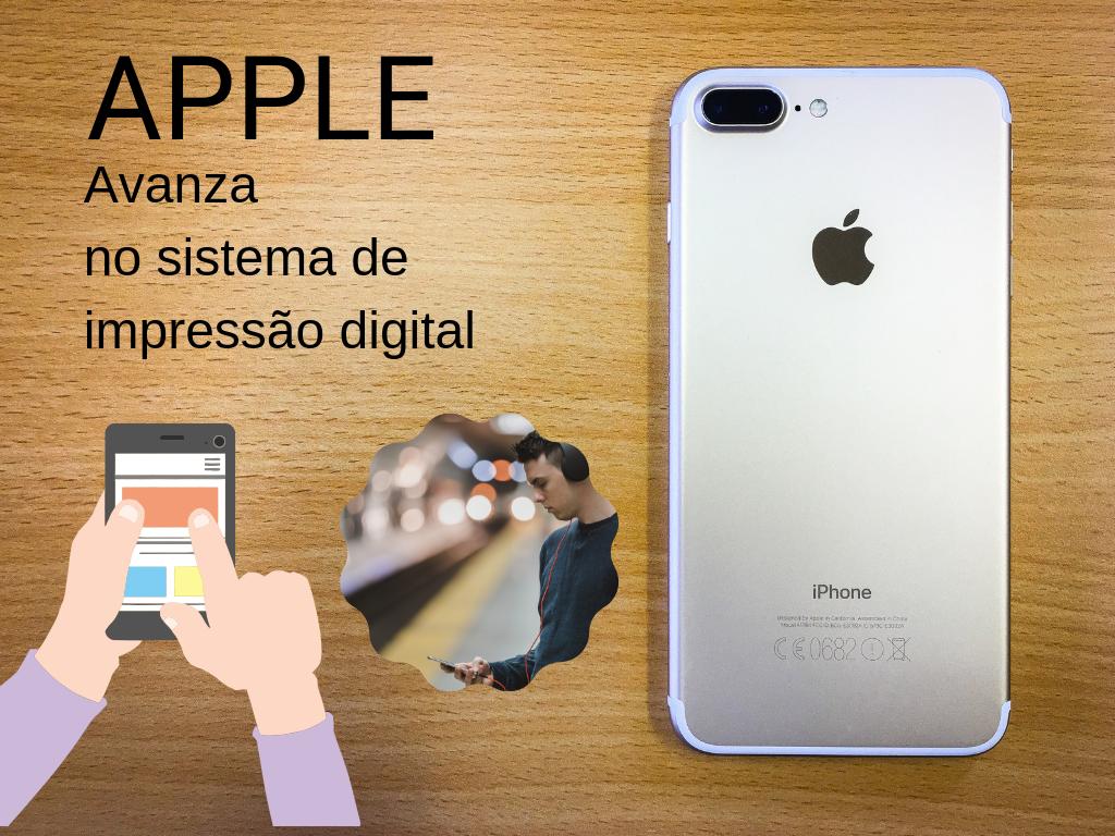 Apple avança no sistema de impressão digital