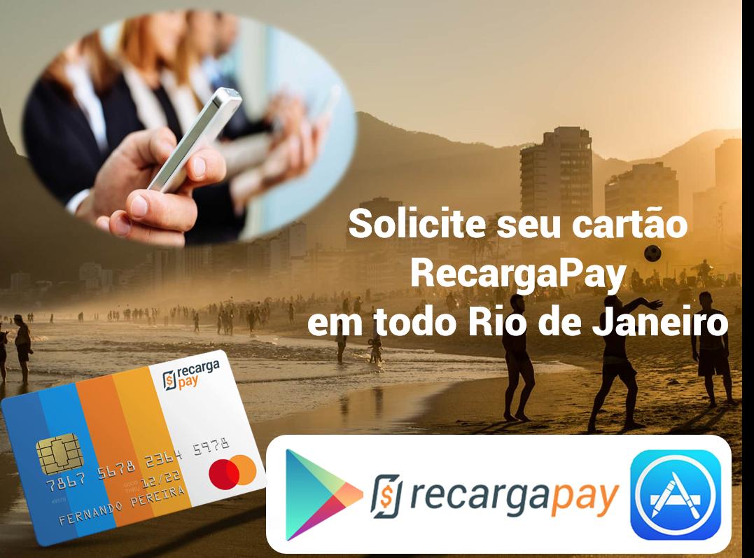 Solicite seu cartão RecargaPay em qualquer lugar do Rio