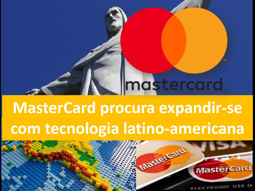 MasterCard está se expandindo por toda a América Latina