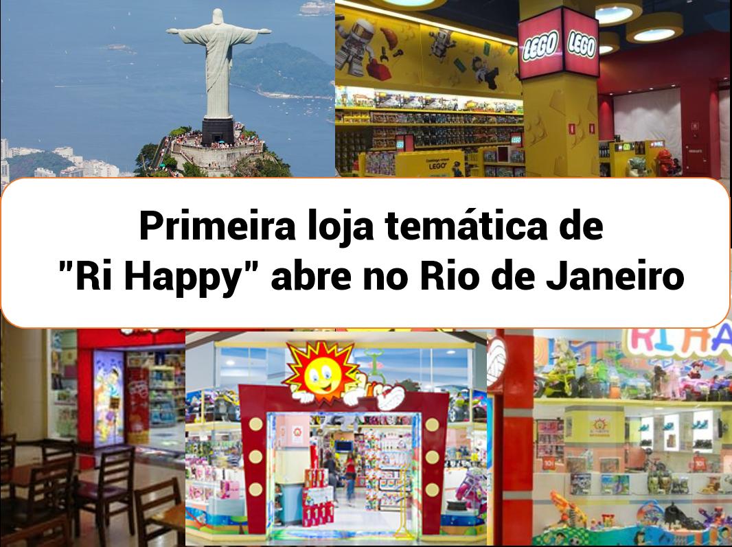 """""""Ri Happy"""" abre sua primeira loja temática no Rio de Janeiro"""