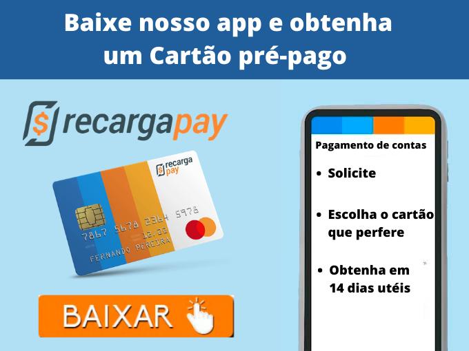 Cartão RecargaPay prépago: descubra como funciona