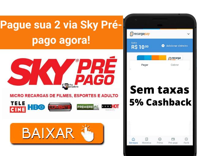 Pague sua 2 via Sky Pré-pago agora!